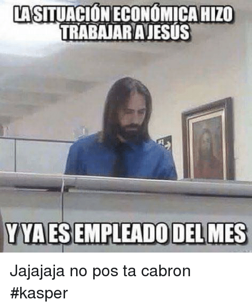 25 Best Memes About Ta Cabron Ta Cabron Memes