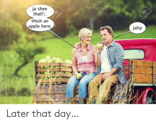 later: Later that day…