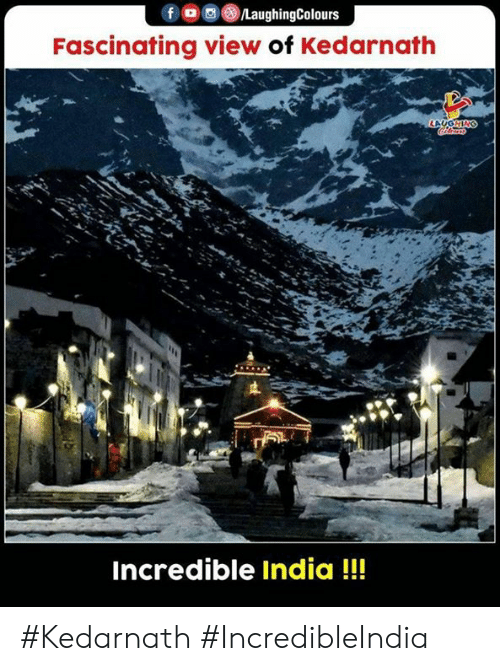 India, Indianpeoplefacebook, and Incredible India: /LaughingColours  Fascinating view of Kedarnath  LAUGHING  Incredible India!! #Kedarnath #IncredibleIndia