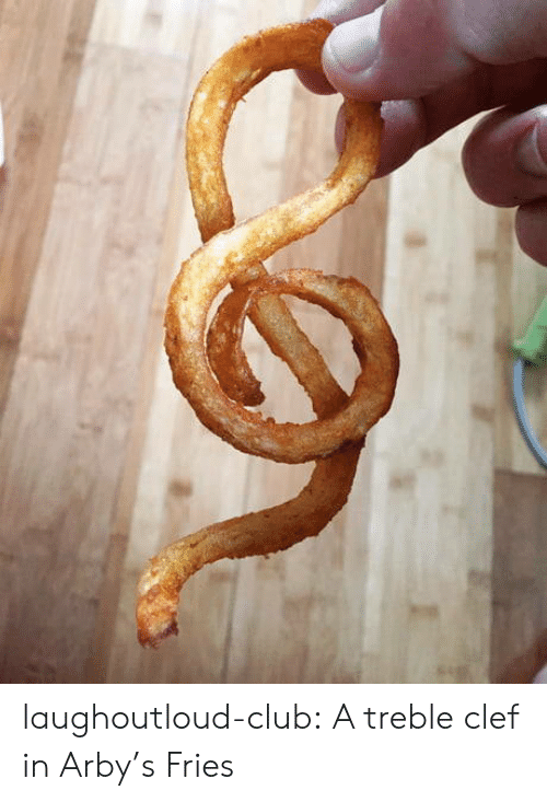 Arby's: laughoutloud-club:  A treble clef in Arby's Fries