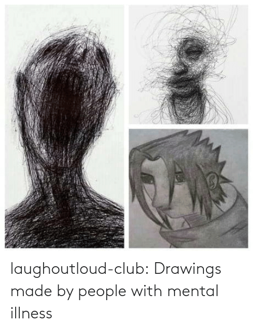 mental illness: laughoutloud-club:  Drawings made by people with mental illness