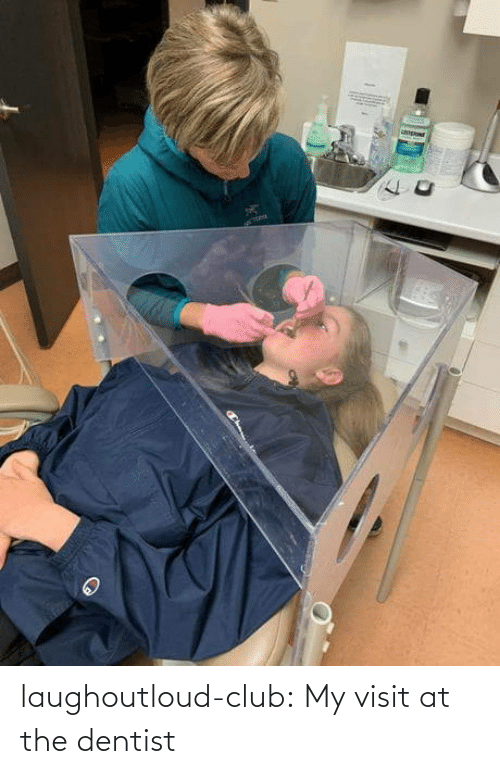 club: laughoutloud-club:  My visit at the dentist