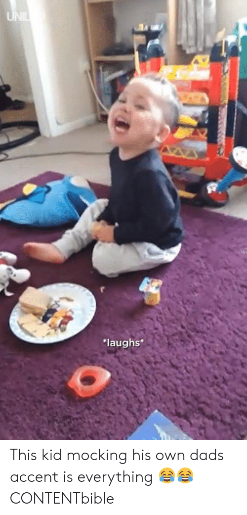 mocking: laughs This kid mocking his own dads accent is everything 😂😂  CONTENTbible