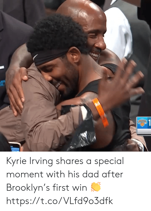 Lay's: LAYS  R  $1 Kyrie Irving shares a special moment with his dad after Brooklyn's first win 👏 https://t.co/VLfd9o3dfk