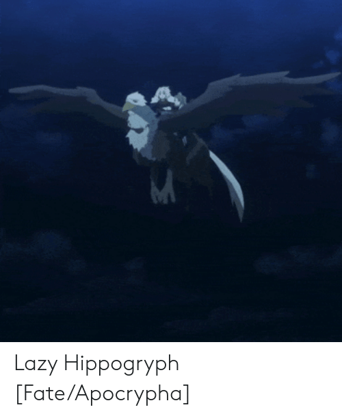 Fate Apocrypha: Lazy Hippogryph [Fate/Apocrypha]