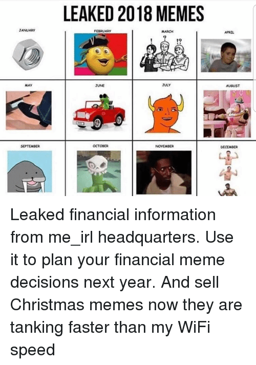 LEAKED 2018 MEMES JANUARY FEBRUARY MARCH APRIL MAY JUNE JULY