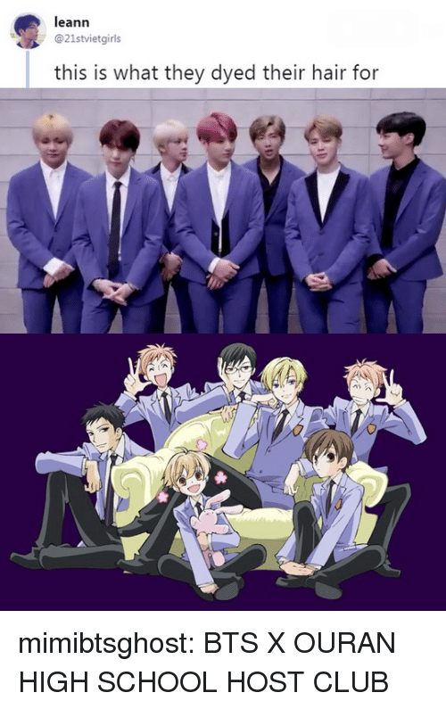 Club, School, and Tumblr: leann  21stvietgirls  this is what they dyed their hair for mimibtsghost:  BTS X OURAN HIGH SCHOOL HOST CLUB