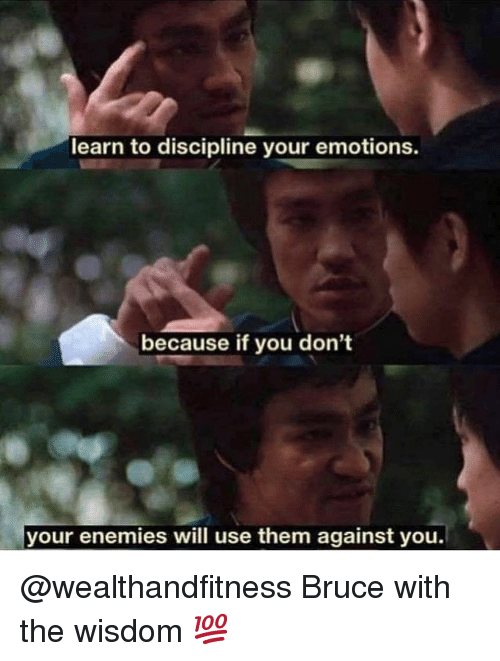 Gym, Enemies, and Wisdom: learn to discipline your emotions.  because if you don't  your enemies will use them against you. @wealthandfitness Bruce with the wisdom 💯