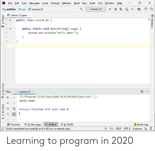 program: Learning to program in 2020