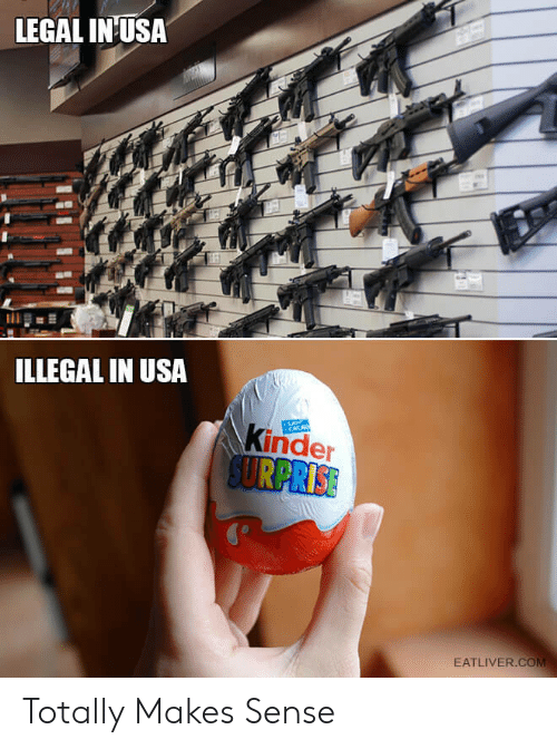 Usa, Com, and Cacao: LEGAL IN USA  ILLEGAL IN USA  Kinder  SURPRISE  CACAO  EATLIVER.COM Totally Makes Sense