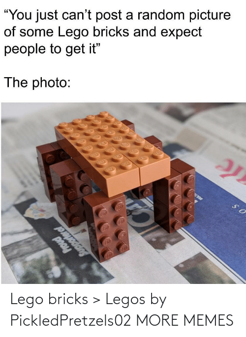 Legos: Lego bricks > Legos by PickledPretzels02 MORE MEMES