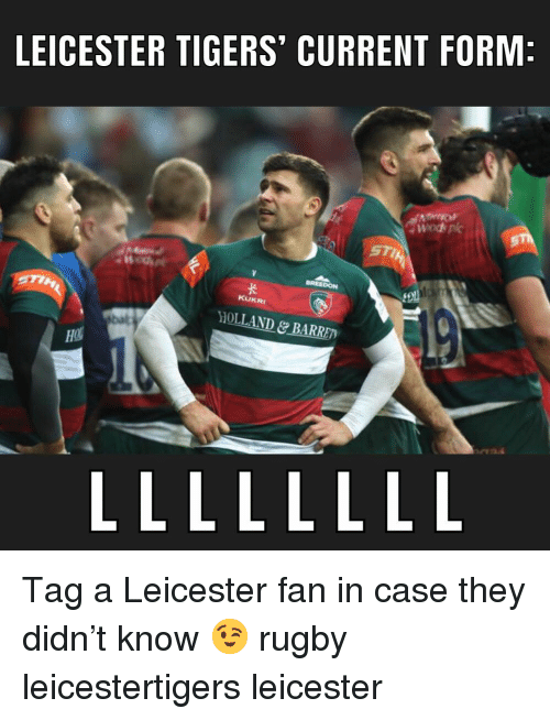 Tigers, Rugby, and Holland: LEICESTER TIGERS' CURRENT FORM  KUKRI  HOLLAND&BARRET Tag a Leicester fan in case they didn't know 😉 rugby leicestertigers leicester