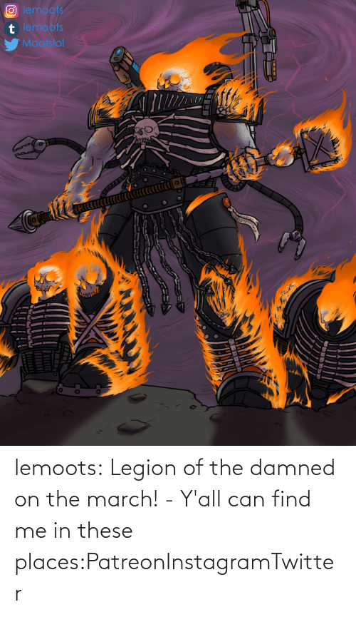 march: lemoots:    Legion of the damned on the march! - Y'all can find me in these places:PatreonInstagramTwitter