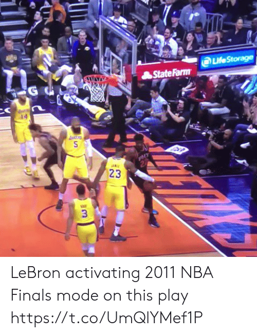 Finals, Nba, and Sports: LeStorage  StateFarm  23  3 LeBron activating 2011 NBA Finals mode on this play https://t.co/UmQlYMef1P