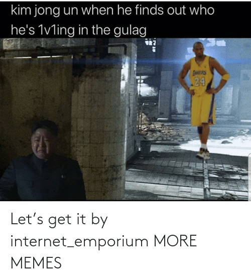 Internet: Let's get it by internet_emporium MORE MEMES