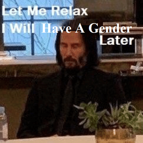 relax: Let Me Relax  Will Have A Gender  Later