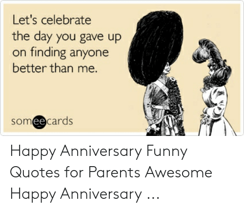 🇲🇽 25+ Best Memes About Happy Anniversary Funny Quotes ...