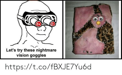 Vision: Let's try these nightmare  vision goggles https://t.co/fBXJE7Yu6d