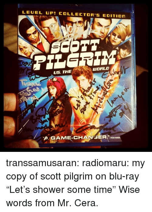 """Shower, Target, and Tumblr: LEUEL UP COLLECTOR'S EDITIOn  US. THE  WORLD  A.GAME-CHANGER.IL  PETER transsamusaran: radiomaru:  my copy of scott pilgrim on blu-ray  """"Let's shower some time"""" Wise words from Mr. Cera."""