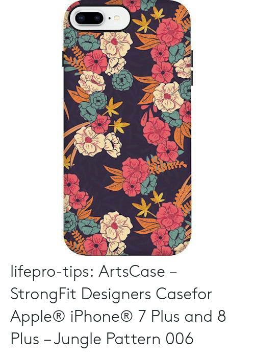 iPhone 7: lifepro-tips: ArtsCase – StrongFit Designers Casefor Apple® iPhone® 7 Plus and 8 Plus – Jungle Pattern 006
