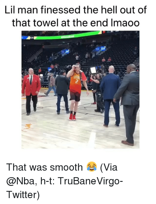 Basketball, Nba, and Smooth: Lil man finessed the hell out of  that towel at the end Imaoo  UTA That was smooth 😂 (Via @Nba, h-t: ‪TruBaneVirgo‬-Twitter)
