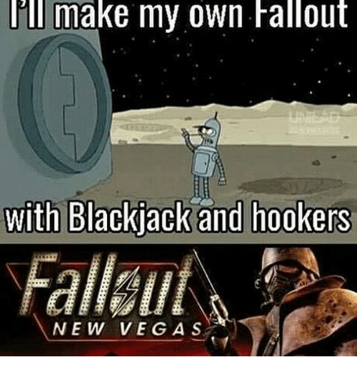 lill make my own fallout with blackjack and hookers fallallf 20497228 lill make my own fallout with blackjack and hookers fallallf new veg