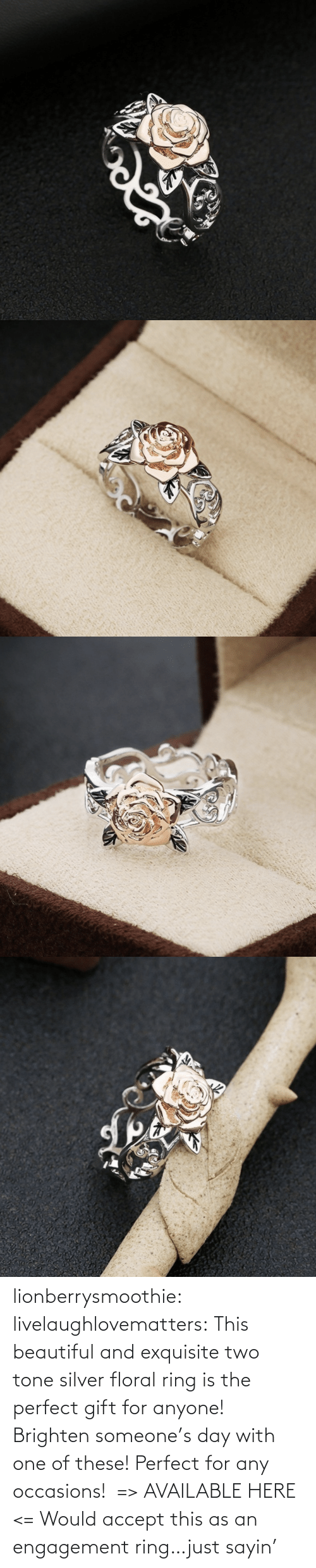 accept: lionberrysmoothie:  livelaughlovematters: This beautiful and exquisite two tone silver floral ring is the perfect gift for anyone! Brighten someone's day with one of these! Perfect for any occasions!  => AVAILABLE HERE <=    Would accept this as an engagement ring…just sayin'