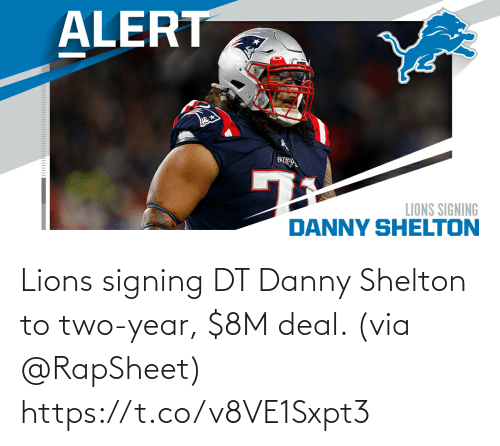 year: Lions signing DT Danny Shelton to two-year, $8M deal. (via @RapSheet) https://t.co/v8VE1Sxpt3