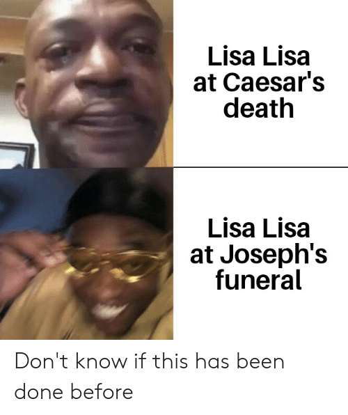 Caesars Death: Lisa Lisa  at Caesar's  death  Lisa Lisa  at Joseph's  funeral Don't know if this has been done before