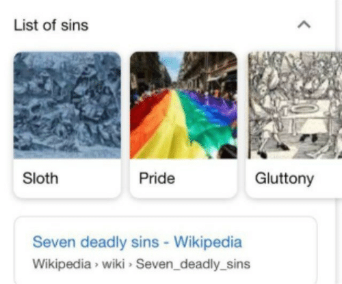 Wikipedia, Sloth, and Wiki: List of sins  Sloth  Pride  Gluttony  Seven deadly sins - Wikipedia  Wikipedia wiki Seven_deadly_sins