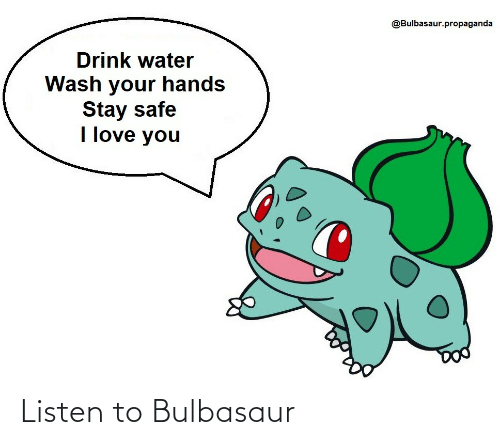 bulbasaur: Listen to Bulbasaur