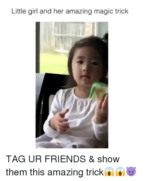 Magic Trick: Little girl and her amazing magic trick TAG UR FRIENDS & show them this amazing trick😱😱😈