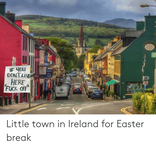 Break: Little town in Ireland for Easter break