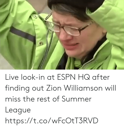 Espn, Sports, and Summer: Live look-in at ESPN HQ after finding out Zion Williamson will miss the rest of Summer League https://t.co/wFcOtT3RVD