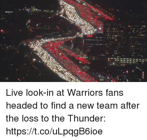 warriors fans: Live look-in at Warriors fans headed to find a new team after the loss to the Thunder: https://t.co/uLpqgB6ioe
