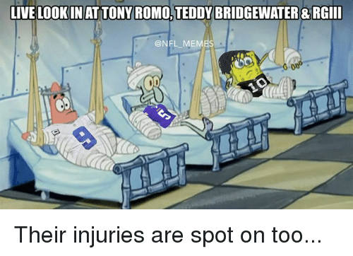 Nfl, Live, and Living: LIVE LOOKIN ATTONY ROMO TEDDY BRIDGEWATER &RGIII  @NFL ME Their injuries are spot on too...