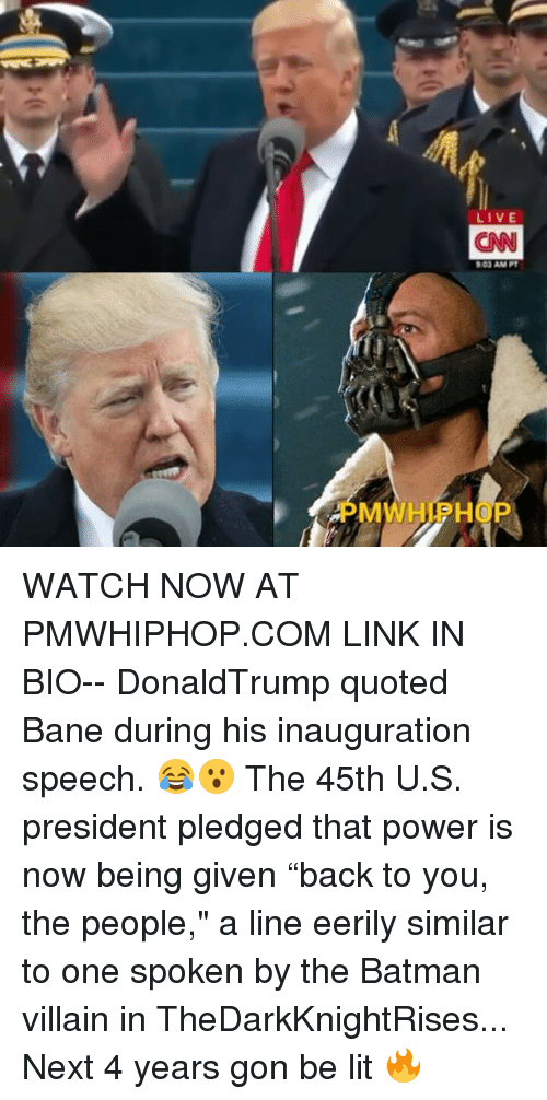 """u-s-president: LIVE  ON  903AM PT  M  P WATCH NOW AT PMWHIPHOP.COM LINK IN BIO-- DonaldTrump quoted Bane during his inauguration speech. 😂😮 The 45th U.S. president pledged that power is now being given """"back to you, the people,"""" a line eerily similar to one spoken by the Batman villain in TheDarkKnightRises... Next 4 years gon be lit 🔥"""