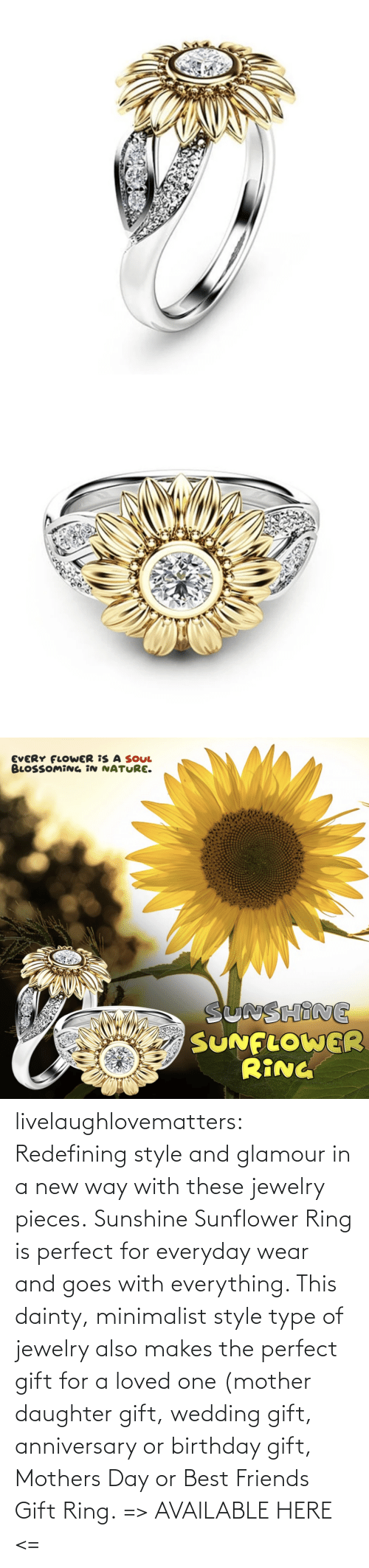 wear: livelaughlovematters: Redefining style and glamour in a new way with these jewelry pieces. Sunshine Sunflower Ring is perfect for everyday wear and goes with everything. This dainty, minimalist style type of jewelry also makes the perfect gift for a loved one (mother daughter gift, wedding gift, anniversary or birthday gift, Mothers Day or Best Friends Gift Ring. => AVAILABLE HERE <=