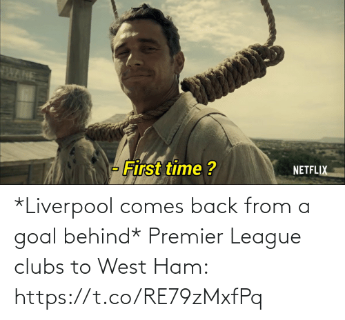 Liverpool F.C.: *Liverpool comes back from a goal behind*  Premier League clubs to West Ham: https://t.co/RE79zMxfPq