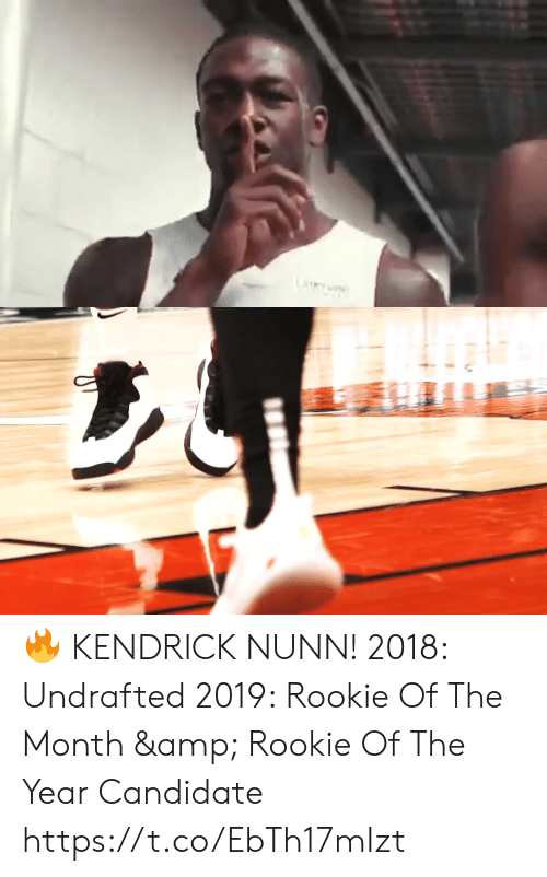 Kendrick: LiY 🔥 KENDRICK NUNN!    2018: Undrafted 2019: Rookie Of The Month & Rookie Of The Year Candidate   https://t.co/EbTh17mIzt