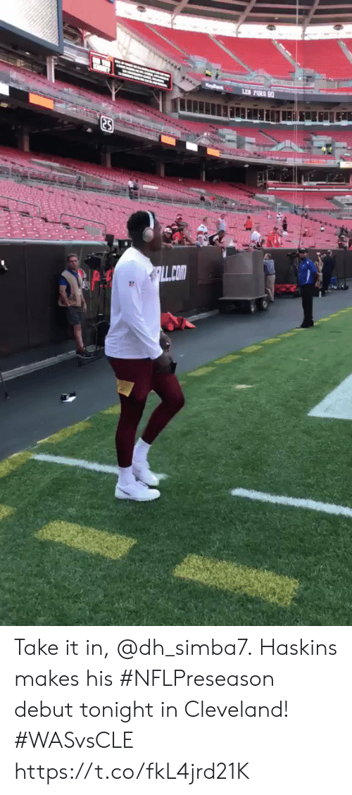Memes, Cleveland, and 🤖: LL COm Take it in, @dh_simba7.  Haskins makes his #NFLPreseason debut tonight in Cleveland! #WASvsCLE https://t.co/fkL4jrd21K
