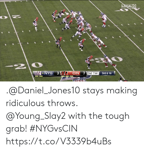 Memes, Tough, and 🤖: LOCAL(2  310  12|  31E CIN 7 2nd 7:44  NYG  3rd &16 .@Daniel_Jones10 stays making ridiculous throws.  @Young_Slay2 with the tough grab! #NYGvsCIN https://t.co/V3339b4uBs