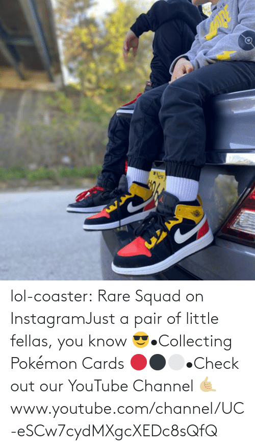 channel: lol-coaster:   Rare Squad on InstagramJust a pair of little fellas, you know 😎•Collecting Pokémon Cards 🔴⚫️⚪️•Check out our YouTube Channel 🤙🏼www.youtube.com/channel/UC-eSCw7cydMXgcXEDc8sQfQ