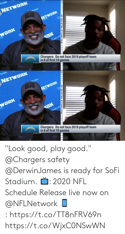 """Safety: """"Look good, play good.""""  @Chargers safety @DerwinJames is ready for SoFi Stadium.  📺: 2020 NFL Schedule Release live now on @NFLNetwork 📱:https://t.co/TT8nFRV69n https://t.co/WjxC0NSwWN"""