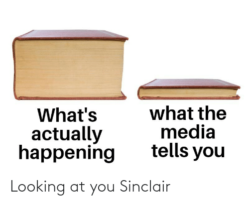 At: Looking at you Sinclair