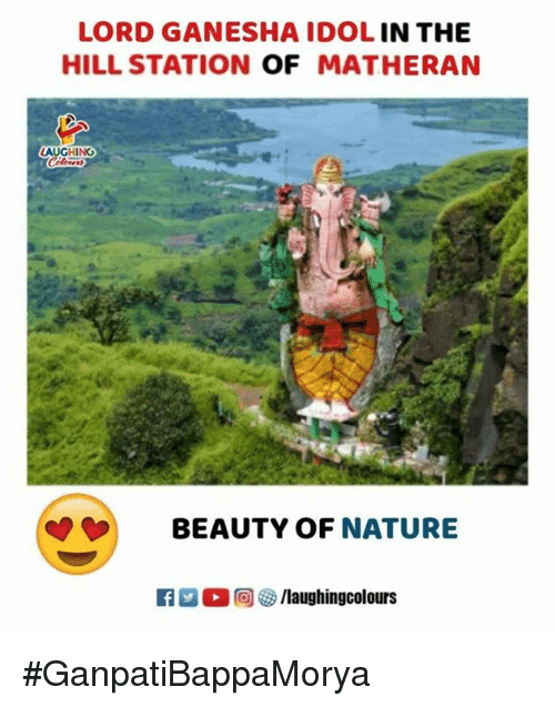 Nature, Ganesha, and Indianpeoplefacebook: LORD GANESHA IDOL IN THE  HILL STATION OF MATHERAN  AUGHING  BEAUTY OF NATURE #GanpatiBappaMorya