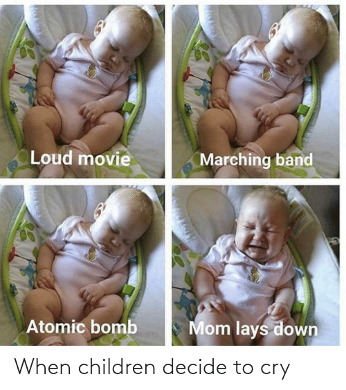 Lay's: Loud movie  Marching band  Mom lays down  Atomic bomb When children decide to cry