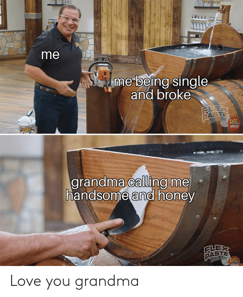Grandma: Love you grandma