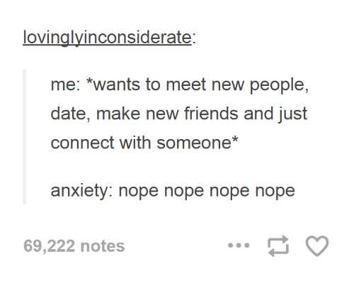 Dating someone with anxiety meme