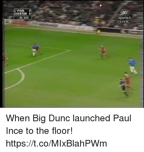 Everton, Memes, and Sports: L'P  POOL  EVERTON  8:20  sports I  LIVE When Big Dunc launched Paul Ince to the floor! https://t.co/MIxBlahPWm